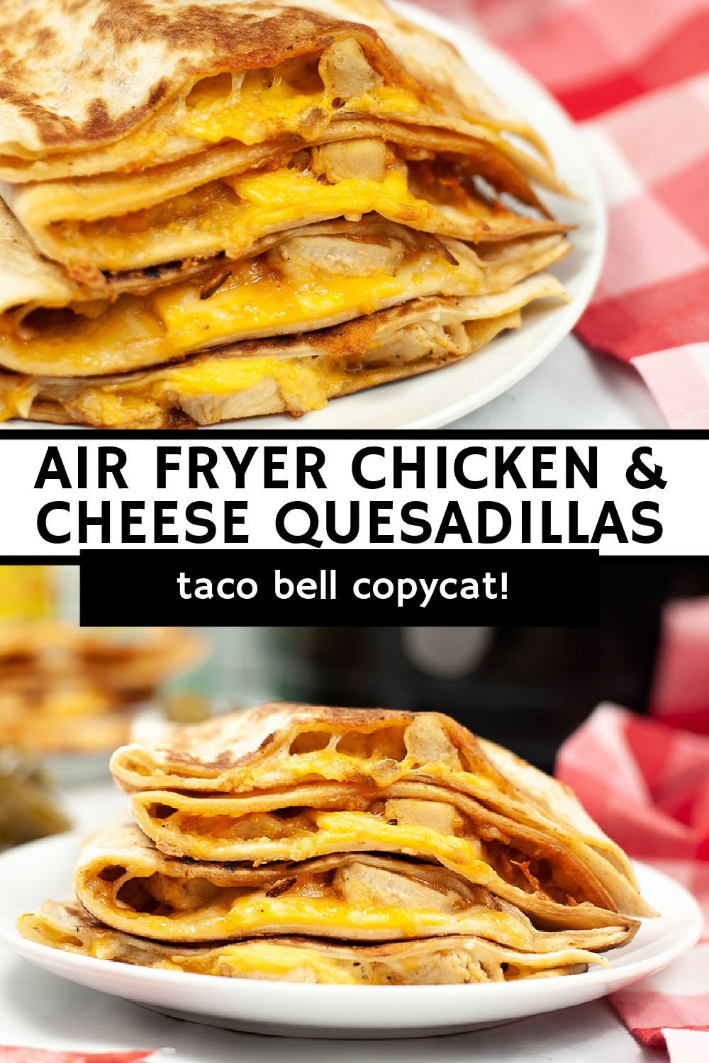 This air fryer quesadilla filled with chicken and copycat Taco Bell quesadilla sauce is a quick and easy dinner idea. Making them in the air fryer leaves the tortilla perfectly crisp and the cheese nice and melty. | www.persnicketyplates.com
