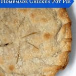 Homemade Easy Chicken Pot Pie