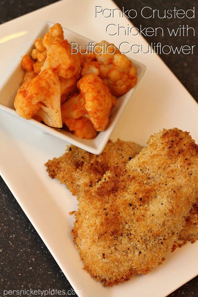 Baked Panko Crusted Chicken with Buffalo Cauliflower