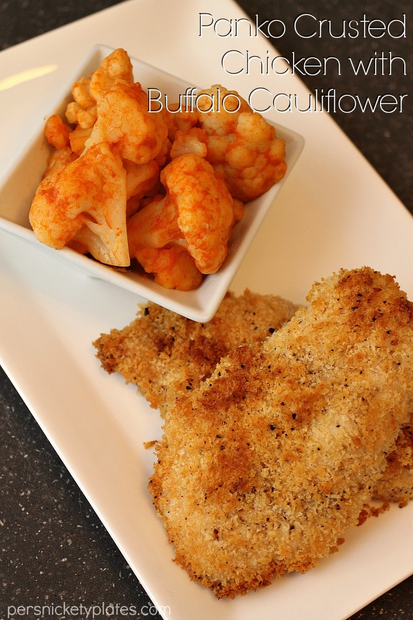 Baked Panko Crusted Chicken With Buffalo Cauliflower 187 Persnickety Plates