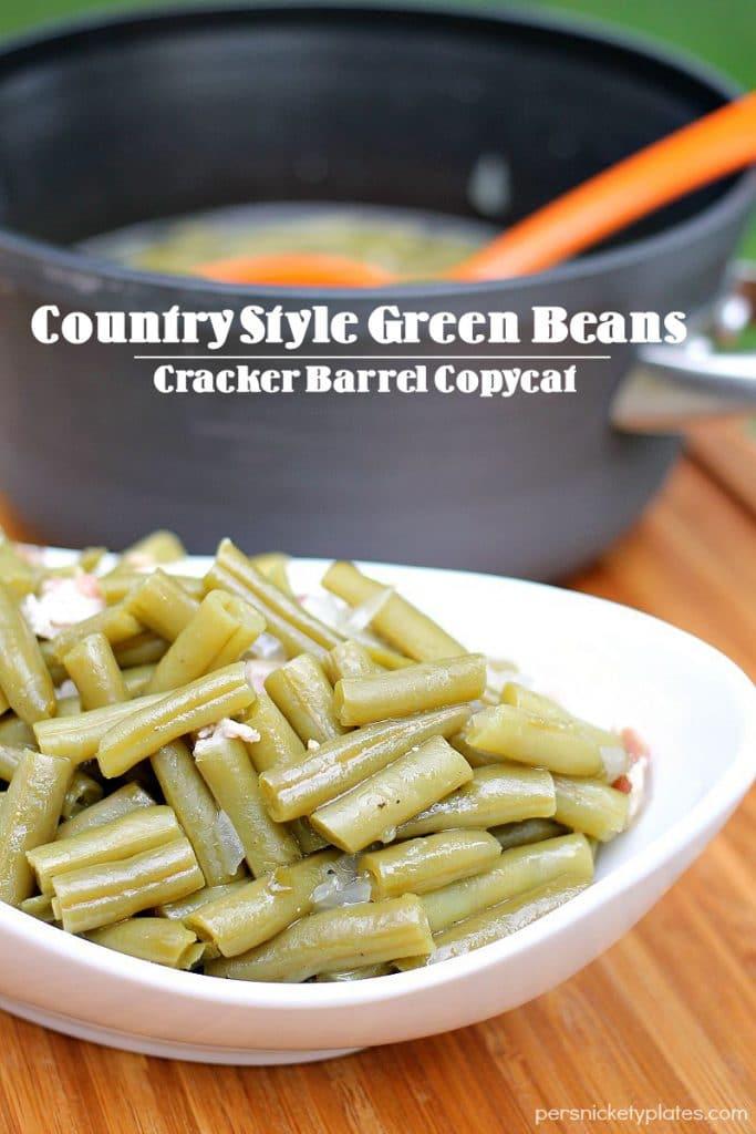 Country Style Green Beans {Cracker Barrel Copycat}