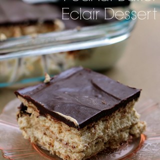 Chocolate & Peanut Butter Eclair Dessert   Persnickety Plates