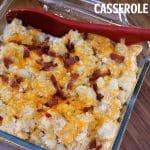 Loaded Cauliflower Casserole