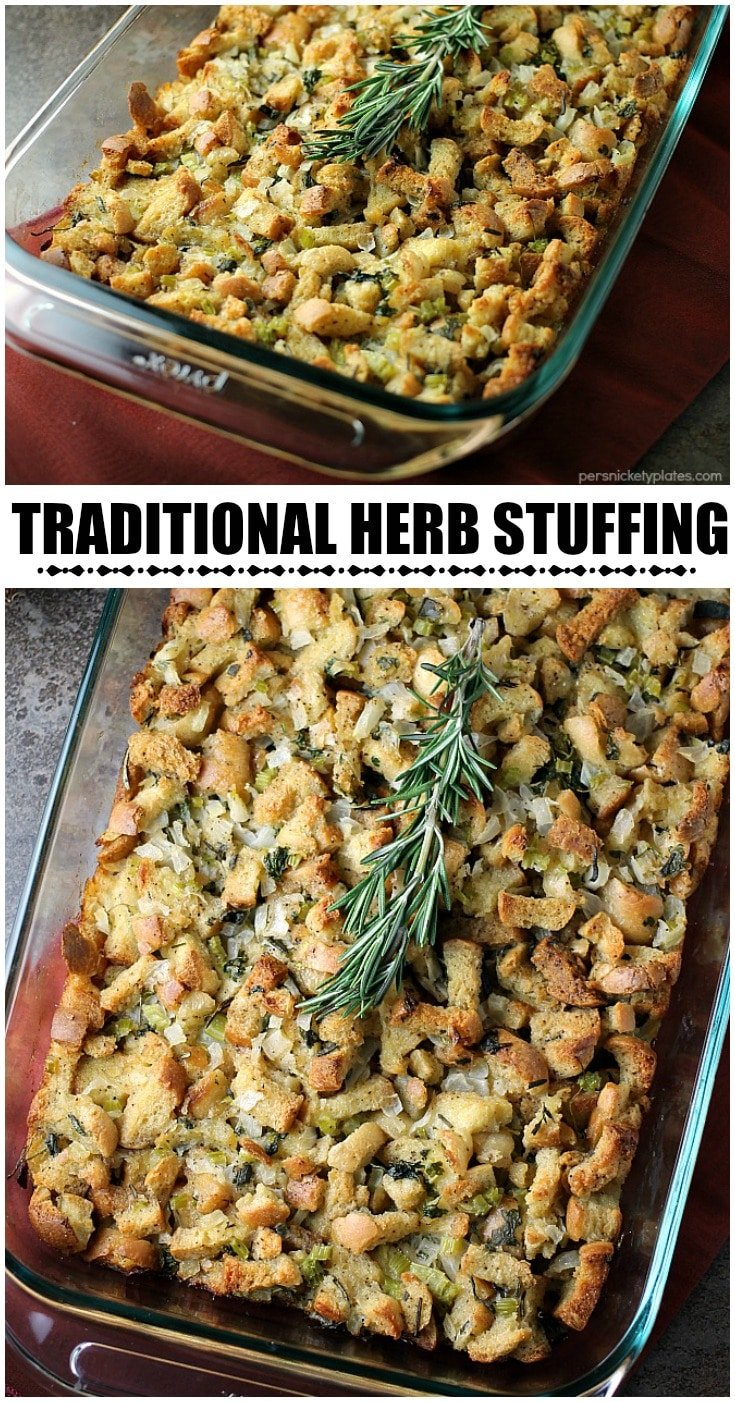 Traditional Herb Stuffing is very easy to make and filled with fresh, flavorful herbs. It'll be a hit on any Thanksgiving table! | www.persnicketyplates.com