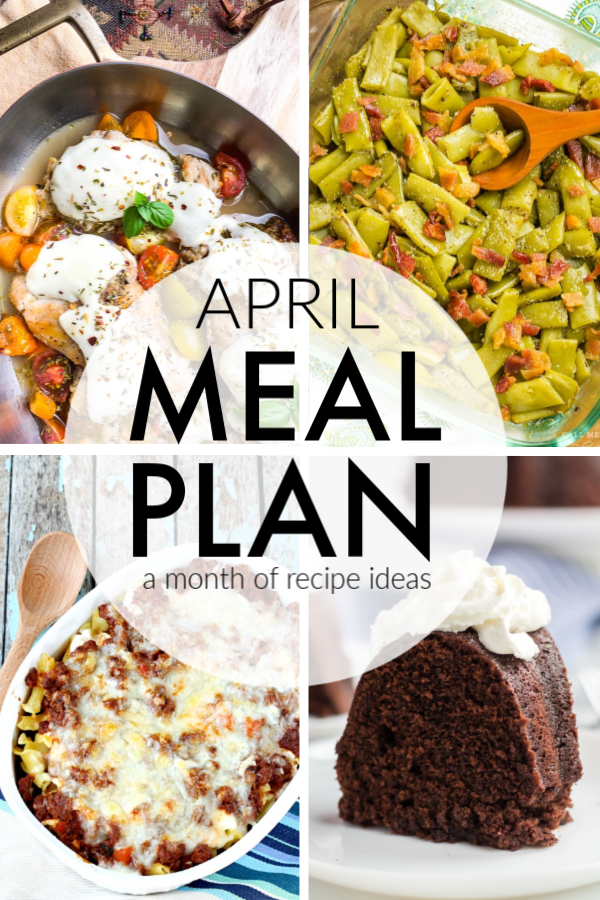 This April Meal Plan includes easy dinners, sides, and desserts to help you save time and plan ahead. | www.persnicketyplates.com #menuplan #mealplan #dinnerideas #familydinner #chickendinner #slowcooker