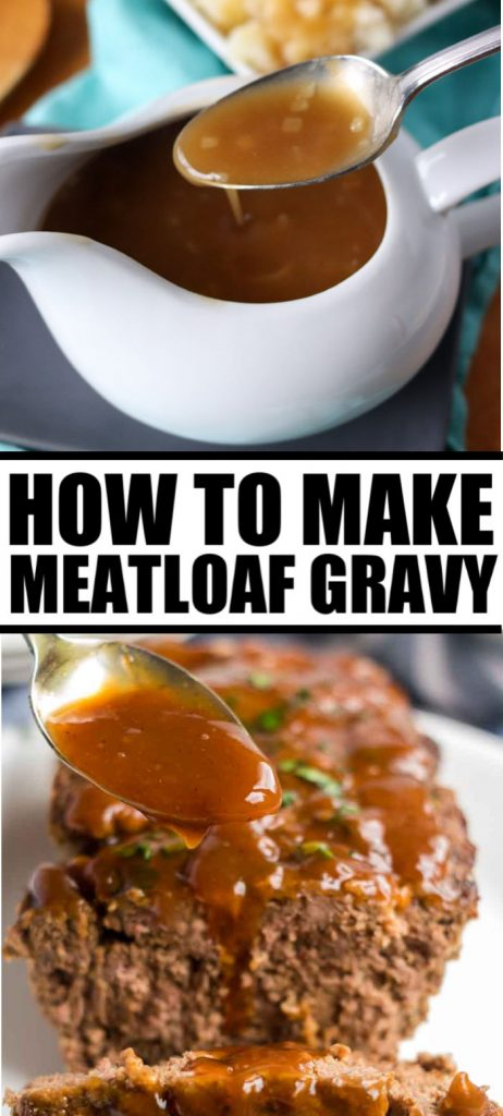 collage of meatloaf gravy