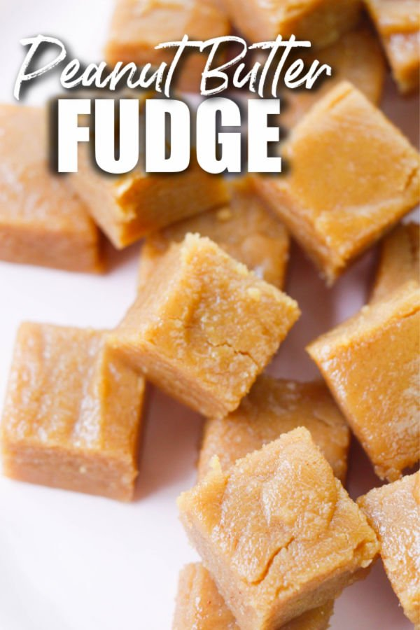 stack of fudge with text overlay that says peanut butter fudge