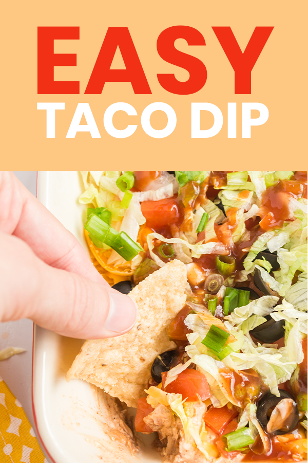 EASY taco dip recipe perfect for game day! Prep only takes minutes and it's a real crowd-pleasing comfort recipe.