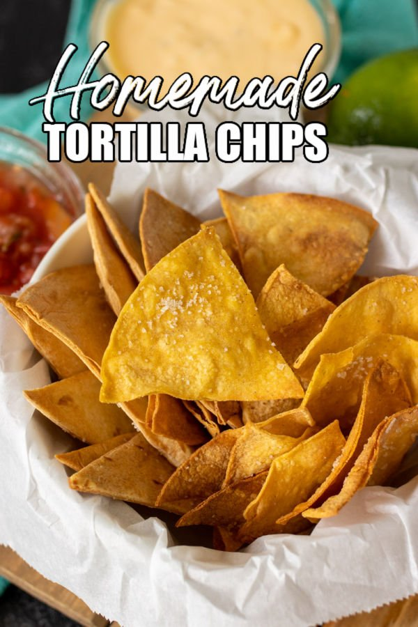 """basket of tortilla chips with text overlay reading """"homemade tortilla chips"""""""
