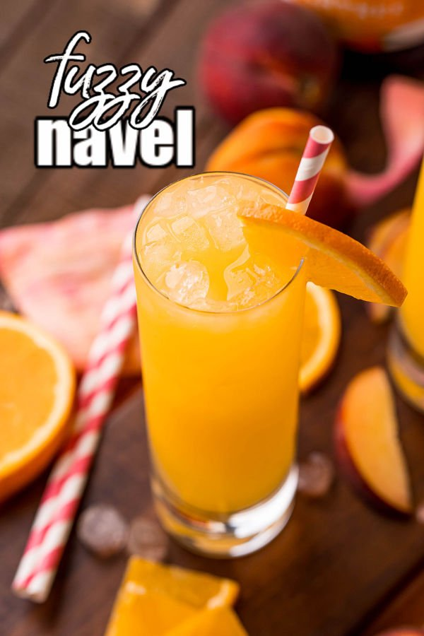 """tall glass of fuzzy navel with text overlay reading """"fuzzy navel"""""""
