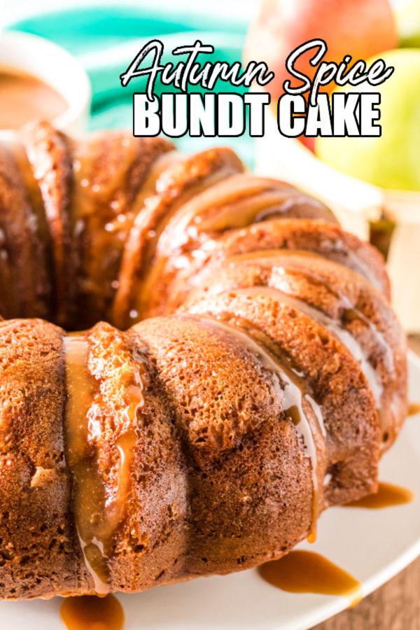 "apple bundt cake on white plate with text overlay reading ""autumn spice bundt cake"""