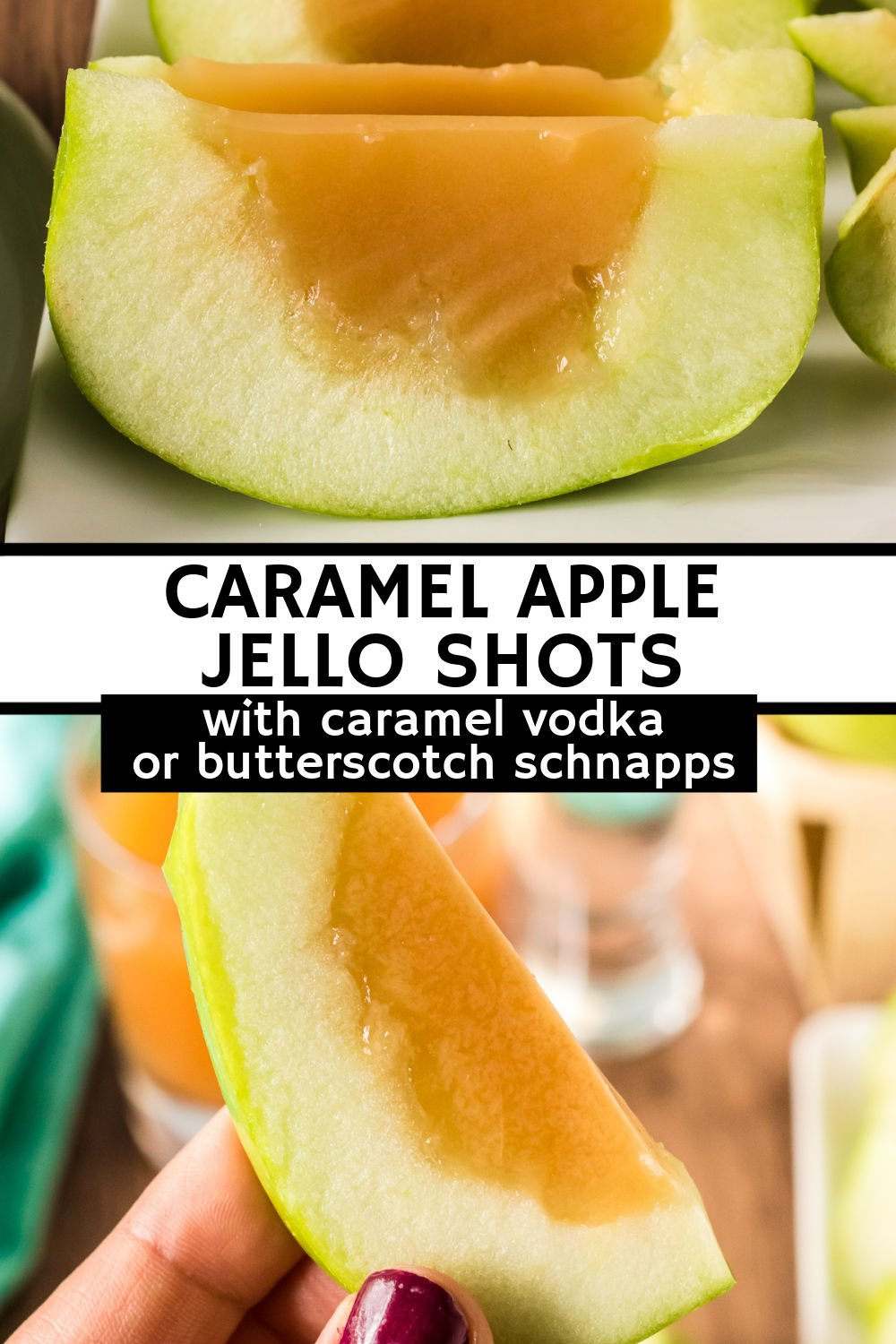 Caramel Apple Jello Shots, made inside a Granny Smith apple, can be made with either butterscotch schnapps or caramel flavored vodka. Fun, delicious, and perfect for a party or tailgate!   www.persnicketyplates.com
